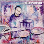 Alex Pertout: From the Heart