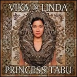 Vika and Linda: Princess Tabu