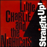Little Charlie and the Nightcats: Straight Up!