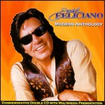 José Feliciano: Modern Anthology
